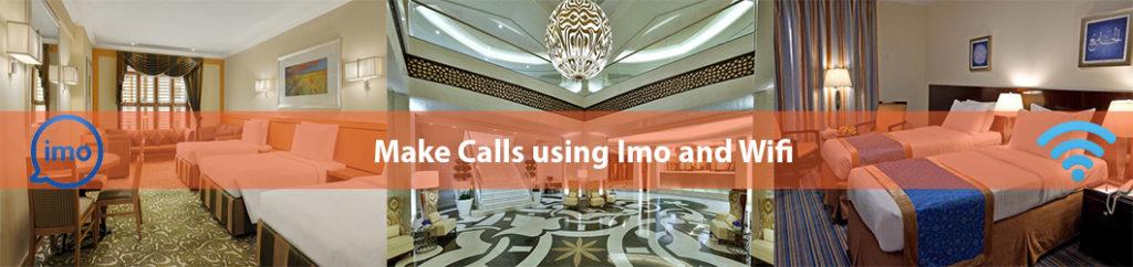 Make call with IMo ad Wifi