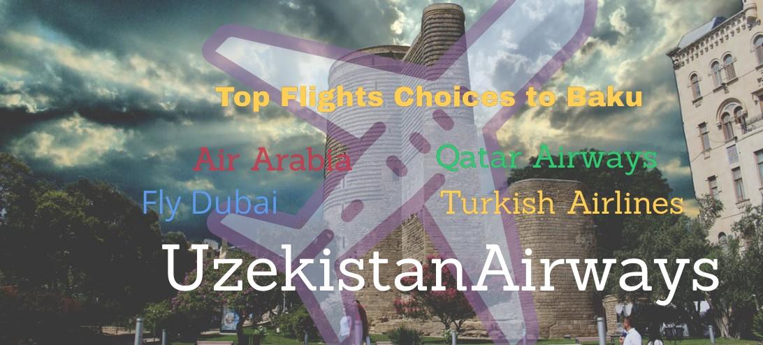 Flight Option for traveling to Baku